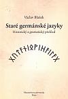 Staré germánské jazyky : historický a gramatický přehled