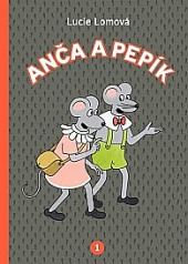 Anča aPepík 1 - komiks