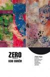 Zero: Kdo ohněm
