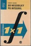 Od násobilky k integrálu : matematika pro všechny