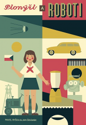 Pionýři a roboti