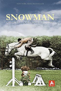 Snowman - osmdesátidolarový šampion obálka knihy