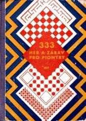 333 a ještě několik her a zábav pro pionýry obálka knihy