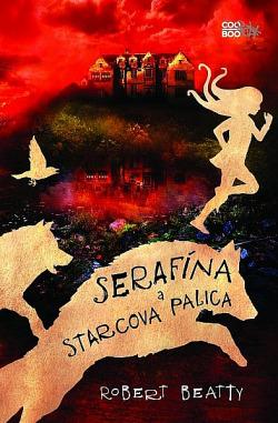Serafína a starcova palica obálka knihy