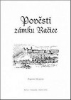 Pověsti zámku Račice