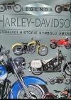 Harley - Davidson. Strhující historie symbolu Ameriky