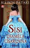 Allison Pataki: Sisi osamělá císařovna (1. kapitola) - zhodnocení