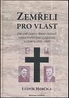 Zemřeli pro vlast : občané okresu Brno-venkov padlí, popravení a umučení v letech 1939-1945