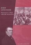 Josef Löschner: humanista a lékař rakouské monarchie