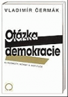 Otázka demokracie - 4. Hodnoty, normy a instituce