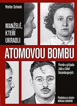 Manželé, kteří ukradli atomovou bombu obálka knihy