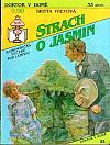 Strach o Jasmin
