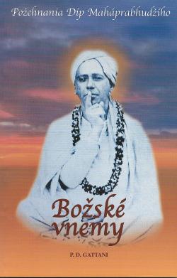Božské vnemy - Požehnania Díp Maháprabhudžího obálka knihy