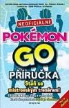 Pokémon GO: Neoficiální příručka obálka knihy