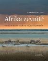 Afrika zevnitř: Kontinentem sucha a věčných proměn