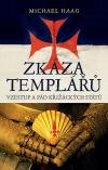 Zkáza templářů – Vzestup a pád křižáckých států