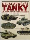 Nejslavnější tanky - Od roku 1916 do současnosti