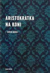 Aristokratka na koni obálka knihy