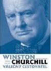 Winston Churchill - Válečný cestovatel obálka knihy
