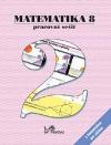 Matematika 8 - Pracovní sešit 2 s komentářem pro učitele