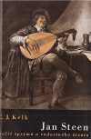 Jan Steen - malíř šprýmů a radostného života