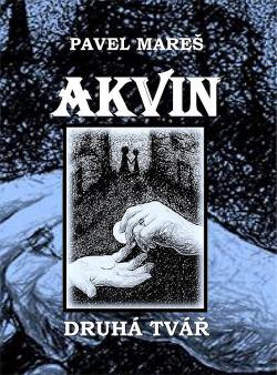 Akvin - Druhá tvář obálka knihy