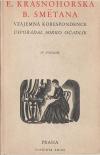 Eliška Krásnohorská - Bedřich Smetana : Vzájemná korespondence