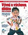 Vývoj a výchova dítěte krok za krokem