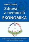Zdravá a nemocná ekonomika