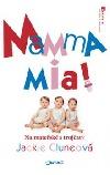 Mamma mia! - Na mateřské s trojčaty