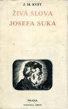 Živá slova Josefa Suka