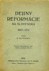 Dejiny reformácie na Slovensku 1517-1711