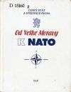 Od Velké Moravy k NATO