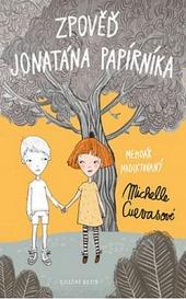 Zpověď Jonatána Papírníka - Memoár nadiktovaný Michelle Cuevasové