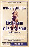 Eichmann v Jeruzaleme - Správa o banalite zla
