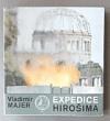 Expedice Hirošima