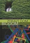 Zdravý dom - biodom