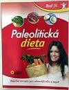 Paleolitická dieta - Buď fit