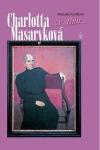 Charlotta Masaryková ve stínu...