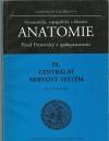 Anatomie IX. - Centrální nervový systém