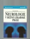 Neurologie v běžné lékařské praxi