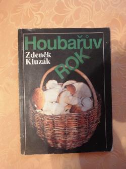 Houbařův rok obálka knihy
