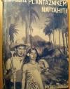 Plantážníkem na Tahiti