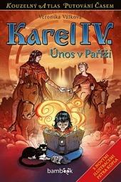 Karel IV. - únos v Paříži obálka knihy