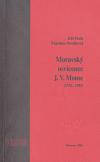 Moravský osvícenec J.V. Monse (1733-1793)