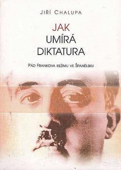 Jak umírá diktatura