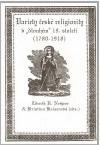 Variety české religiozity v dlouhém 19. století (1780-1918)