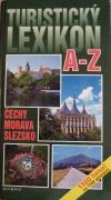 Turistický lexikon A-Z Čechy Morava Slezko