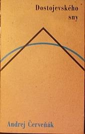Dostojevského sny: (eseje a štúdie o snoch a Dostojevskom) obálka knihy