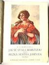 Jak se stala markýzou / Hezká sestra Joséova